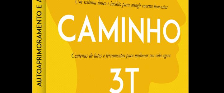 """Conheça a História do Caminho 3T e O Que É """"3T"""""""